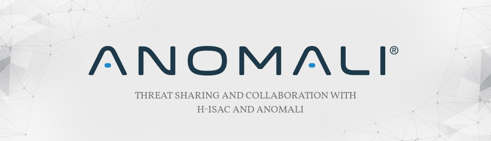 Threat Sharing and Collaboration with H-ISAC and Anomali - Health