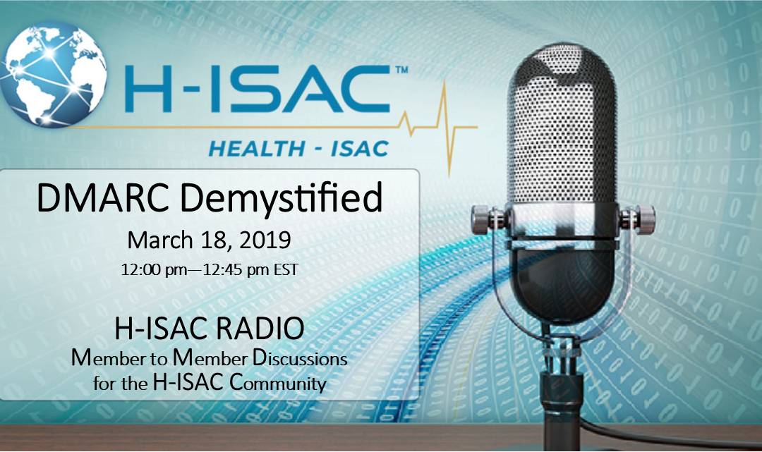 DMARC Demystified for Members – H-ISAC Radio