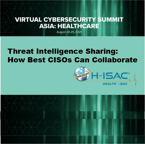 Virtual Cybersecurity Summit Asia: Healthcare